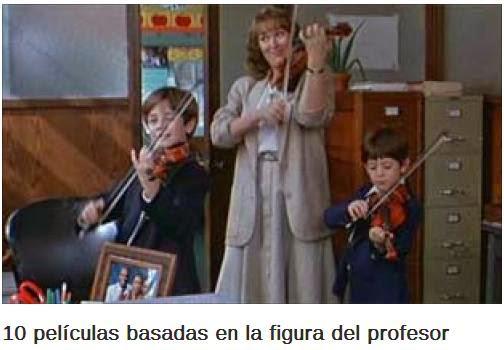 http://www.educaciontrespuntocero.com/noticias/10-peliculas-basadas-en-la-figura-del-profesor/17274.html