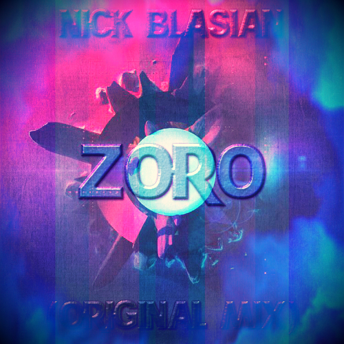 Nick Blasian - Zoro (Original Mix)
