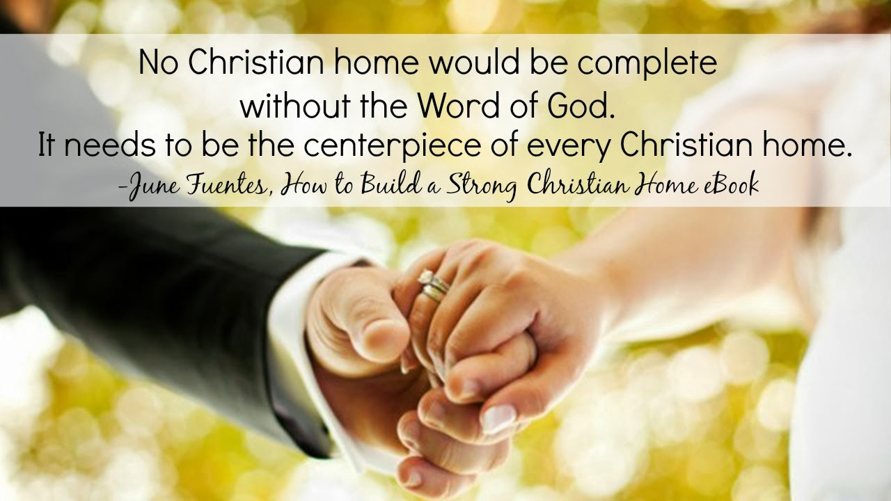 How to Buid a Strong Christian Home