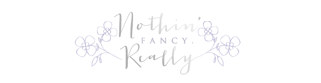 Nothin' Fancy. Really.