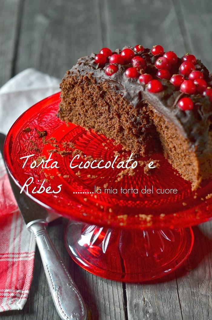 Torta al cioccolato e ribes il mio dolce del cuore - La cucina del cuore ...