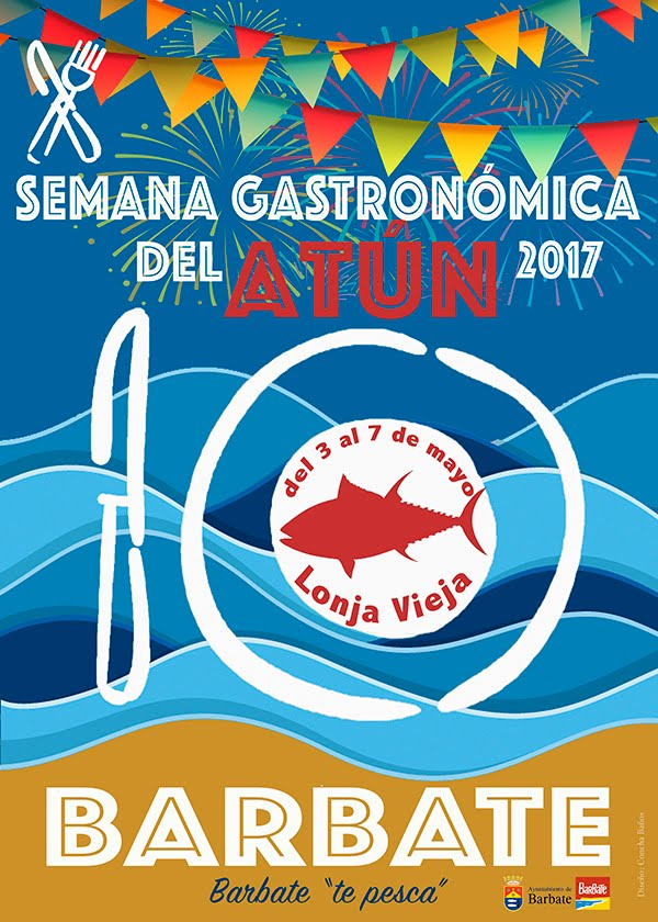 X Semana Gastronómica del Atún de BArbate 2017