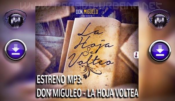 DESCARGAR -Don Miguelo - la Hoja Voltea