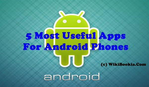 Useful Free Apps For Android Phones