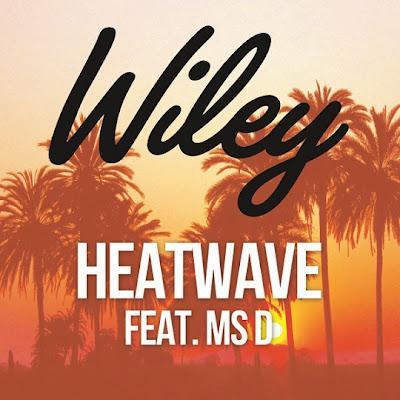 Wiley - Heatwave (feat. Ms D) Lyrics