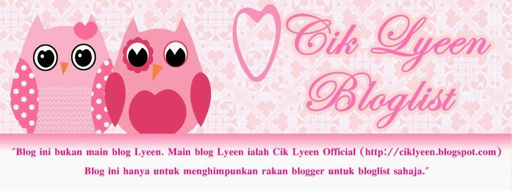 Cik Lyeen Bloglist