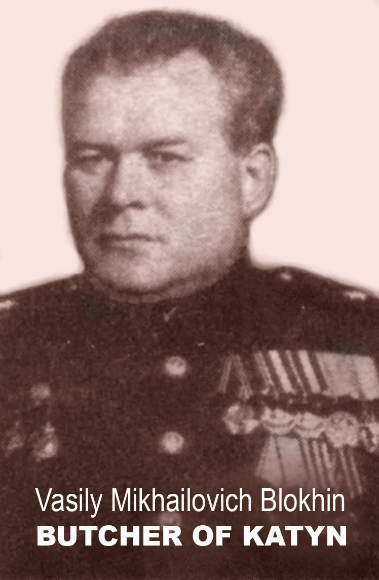 Butcher of Katyn, Vasily Blokhin