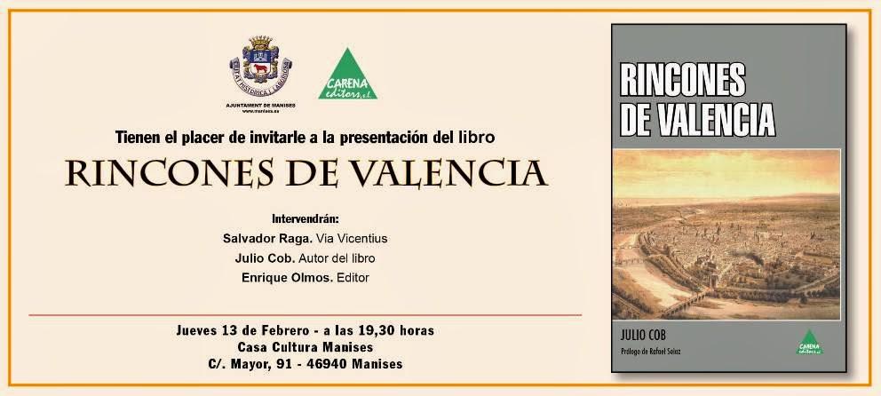 DÍA 13 DE FEBRERO, A LAS 19:30 HORAS, PRESENTACIÓN DEL LIBRO: RINCONES DE VALENCIA.