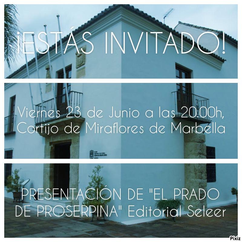 El 23 de Junio ¡Estás invitado! Presentación de EL PRADO DE PROSERPINA en Marbella