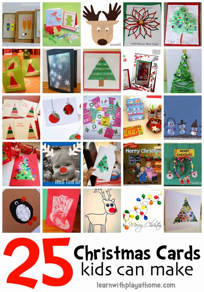 Learn with play at home 25 christmas card ideas kids can for Christmas decorations to make at home with the kids