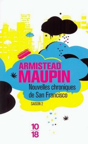 Nouvelles chroniques de San Francisco de Armistead Maupin