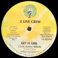 2 Live Crew, The - Get It Girl (Vinyl, 12'' 1987)(Luke Skyywalker Records)