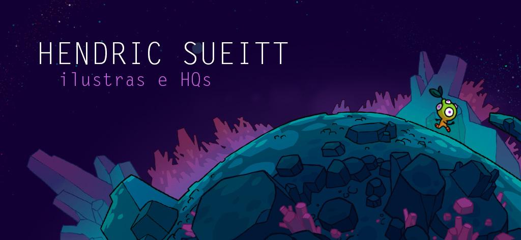 Hendric Sueitt    -    Blog de Ilustrações