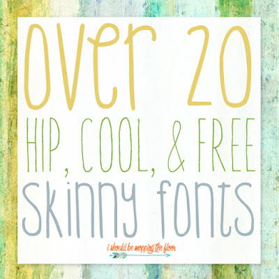 Free Skinny Fonts | Over 20 Hip & Fun Skinny Fonts for Free Download