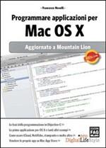 Programmare applicazioni per Mac OS X - Aggiornato a Mountain Lion