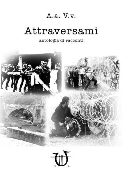 """""""Attraversami"""" l'antologia del MaglaxWriters 2014"""