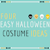 Four Quick and Easy Halloween Costume Ideas