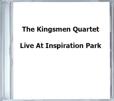 The Kingsmen Quartet-Live At Inspiration Park-