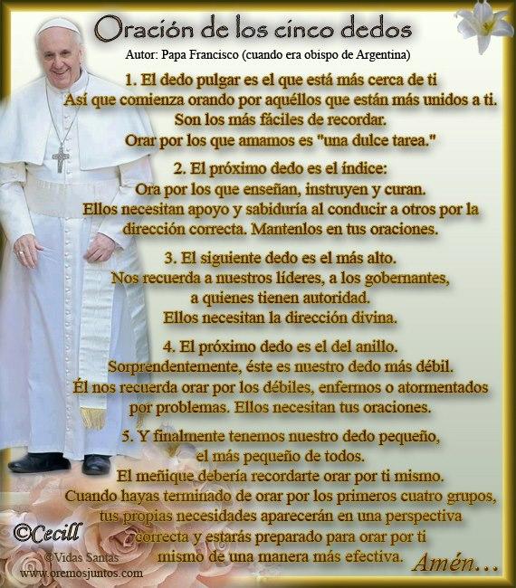 Oracion De Los Cinco Dedos Papa Francisco