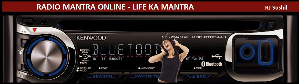 Listen Radio Mantra Online - Radio Mantra Life ka Mantra By Sushil Kumar
