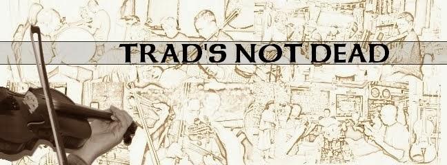 Trad's Not Dead