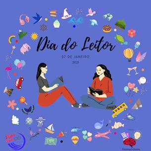 DIA DO LEITOR - 07 DE JANEIRO