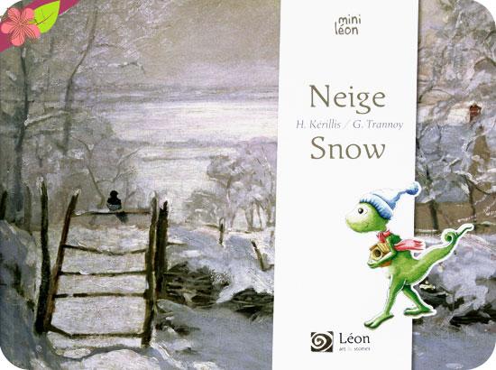 Neige/Snow de Hélène Kérillis et Stéphane Girel - éditions Léon art & stories
