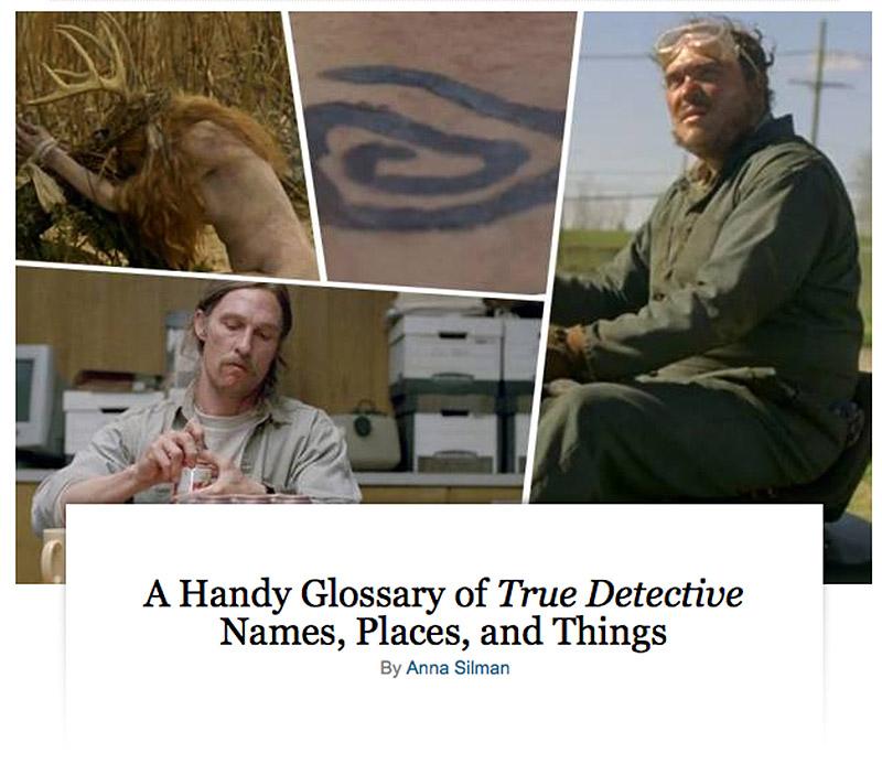 http://www.vulture.com/2014/03/true-detective-glossary.html