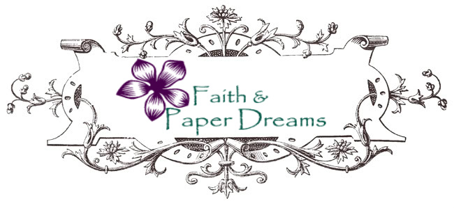 Faith & Paper Dreams