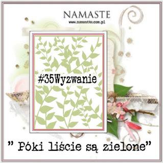 http://swiatnamaste.blogspot.com/2015/09/poki-liscie-sa-zielone-35-wyzwanie.html