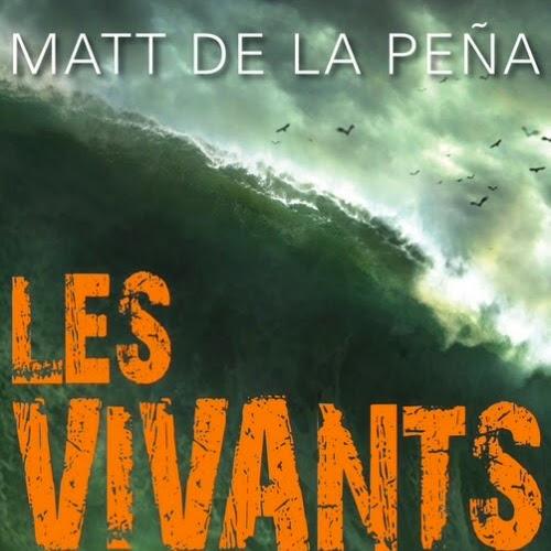 Les Vivants de Matt De La Peña