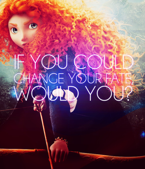 Brave movie quotes and sayings