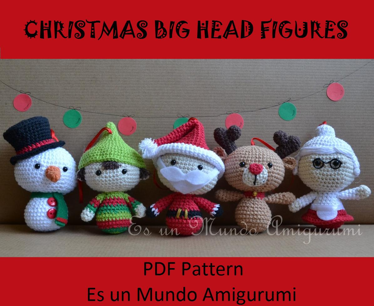Amigurumi Natalizi : Es un Mundo Amigurumi: Christmas Big Heads Figures ...