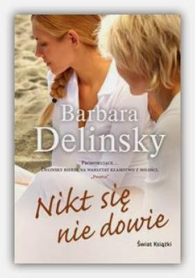 """Barbara Delinsky – """"Nikt się nie dowie"""""""