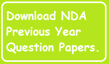 Download NDA  Previous Year Question Papers