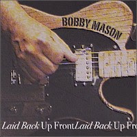 Bobby Mason - Laid Back Up Front