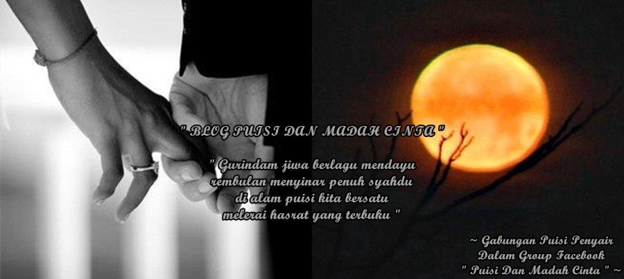 """~ Gabungan Puisi Penyair..~ """" Puisi Dan Madah Cinta """""""