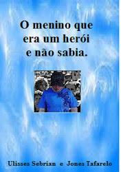 O menino  herói