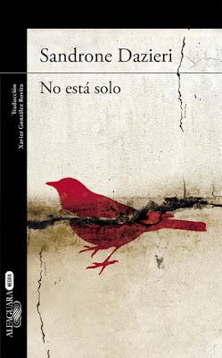 """Hoy presentamos """"No está solo"""" de Sandrone Dazieri"""