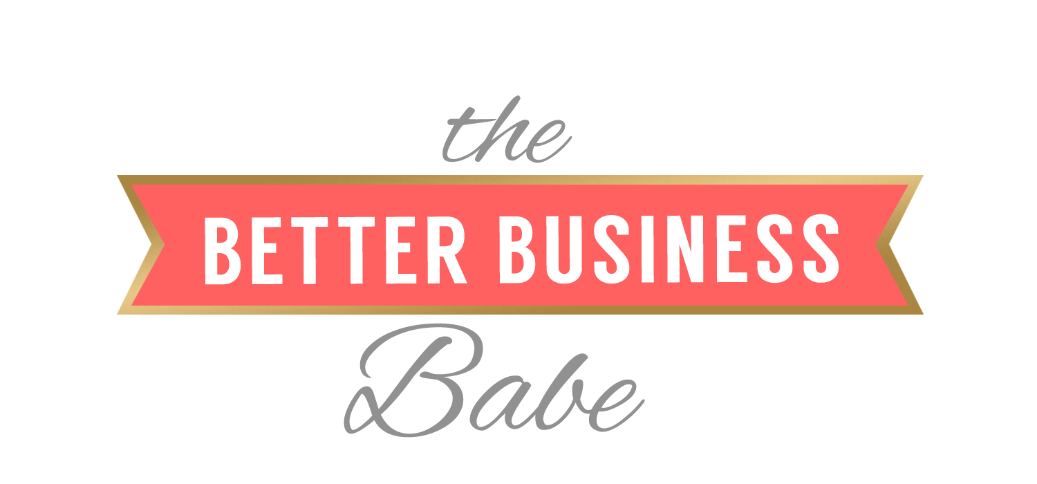 the Better Business Babe