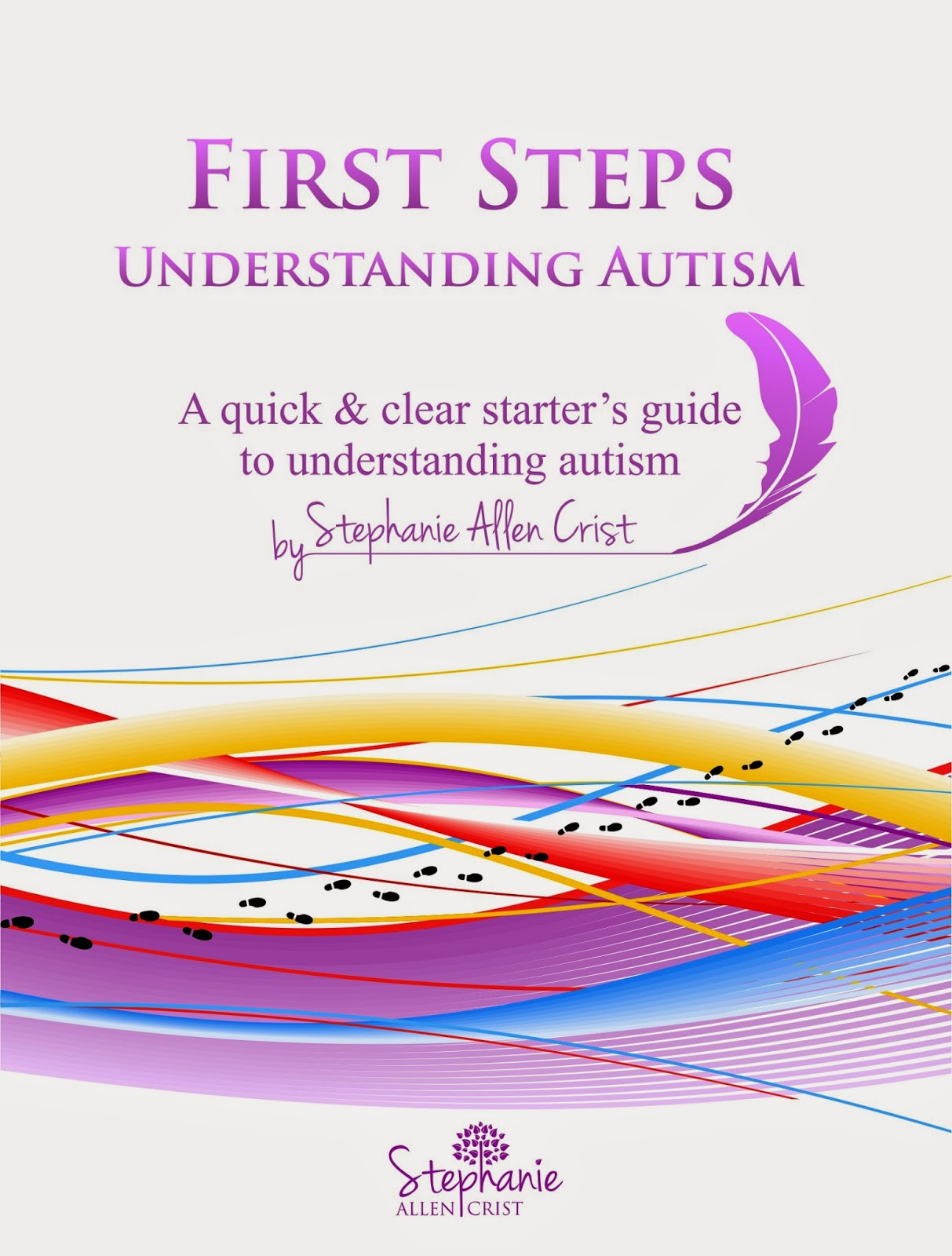 First Steps: Understanding Autism
