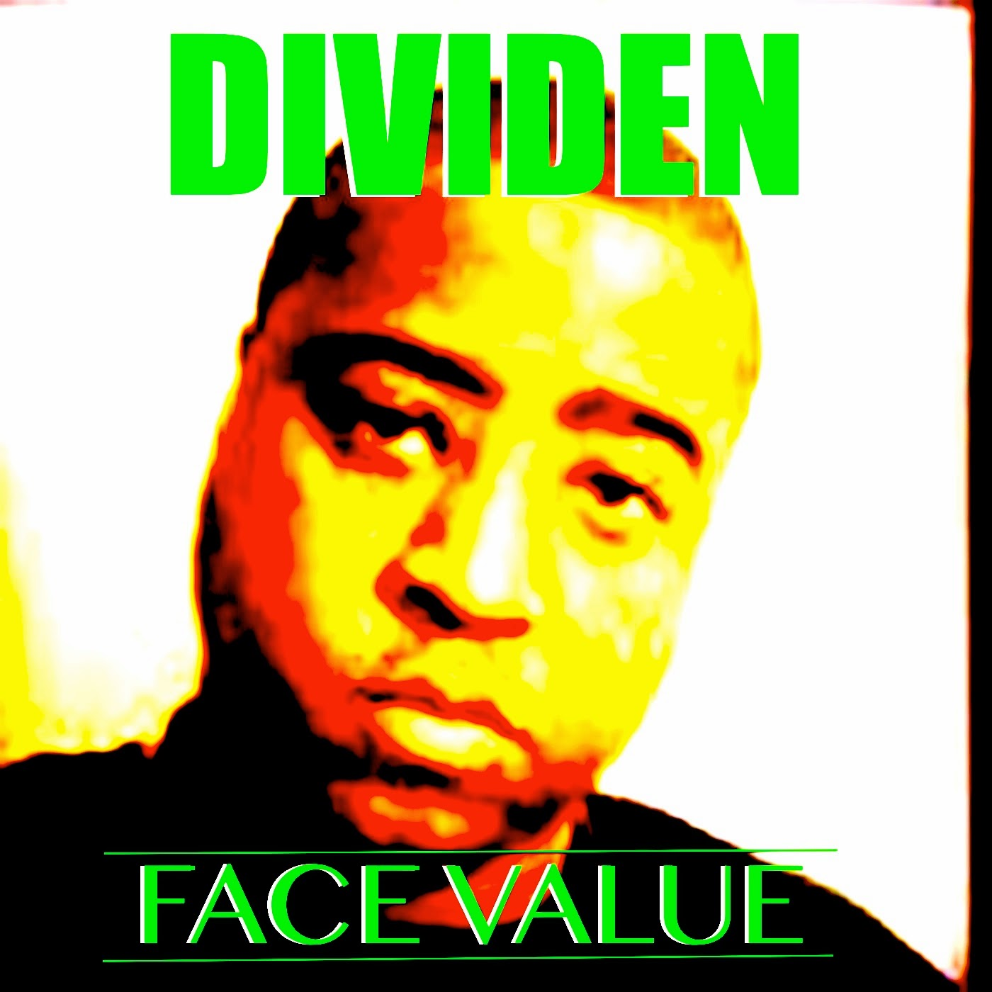 FACE VALUE BY DIVIDEN