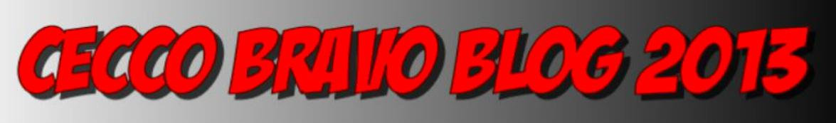 CECCO BRAVO BLOG 2013
