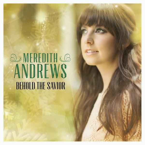 Meredith Andrews - Behold The Savior (2013) English Christian Album Download