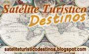 Satélite Turístico Destinos