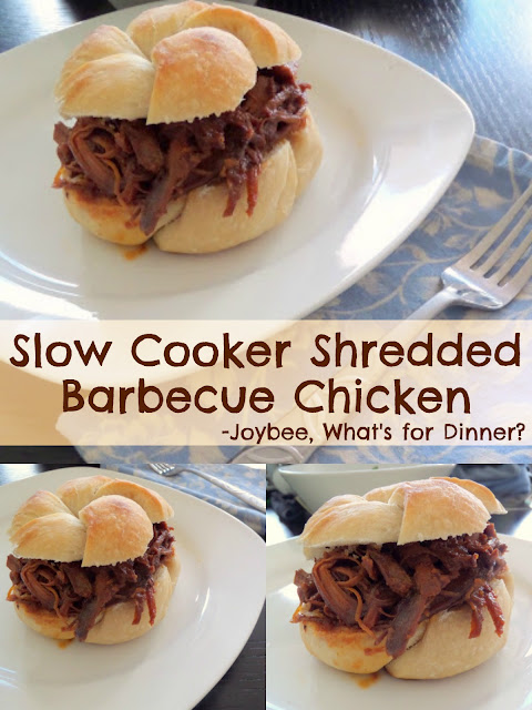Joybee, What's for Dinner? : Slow Cooker Shredded Barbecue Chicken