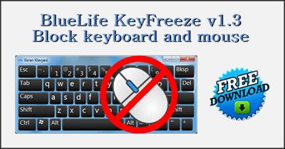 BlueLife KeyFreeze v1.3 Portable - Κλειδώστε Πληκτρολόγιο και Ποντίκι