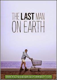 The Last Man On Earth 1ª Temporada Torrent Legendado