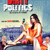 Dirty Politics (2015) Hindi Movie First Look and Information