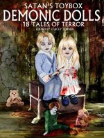 Satan's Toybox: Demonic Dolls!